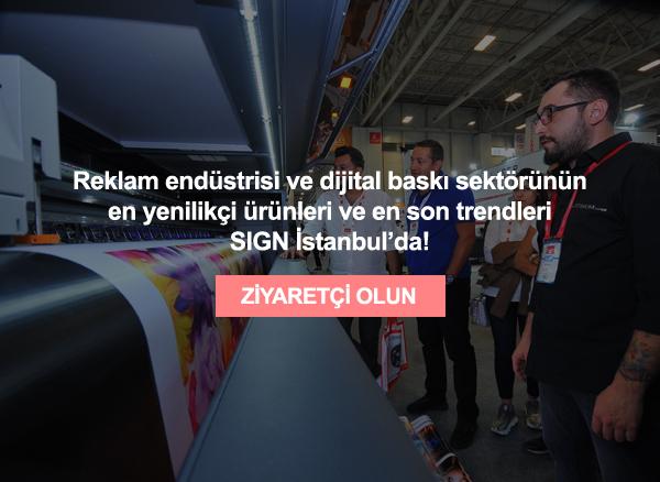 SIGN İstanbul ziyaretçileri en son trendleri yakalayarak, ticaret hacimlerini artıracak.