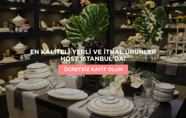 En kaliteli yerli ve ithal ürünler HOST Istanbulda!