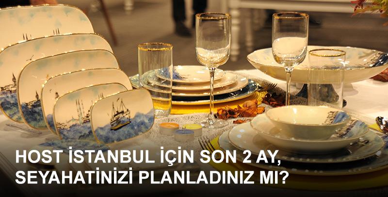 Dünya'nın en güzel şehirlerinden İstanbul'da bize katılın & en yeni ev ve mutfak eşyalarını HOST İstanbul'da keşfedin…