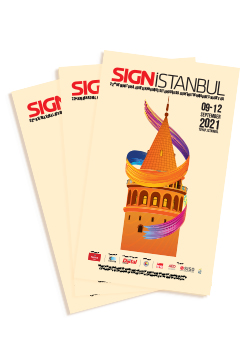 SIGN Istanbul opens its doors for the 22nd time from September 9 to 12,2021.