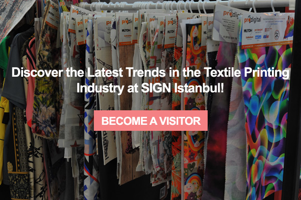 Purchasing opportunities for the latest technologies are at SIGN Istanbul!