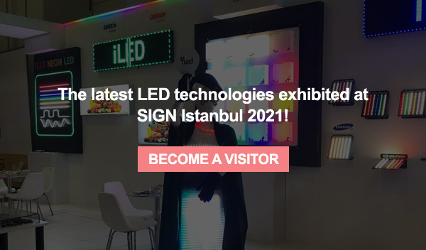 Discover A Full Range of Sector-Related Products at SIGN Istanbul.