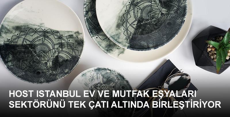 Geniş ürün yelpazesine ev sahipliği yapan HOST Istanbul, ev ve mutfak eşyaları sektörüne dair tüm kategorileri bir arada sunuyor.