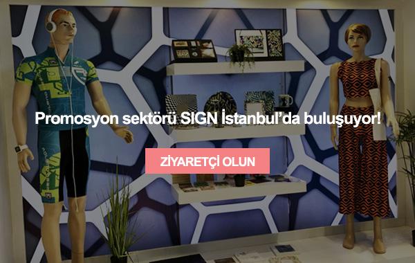 Sektöre Dair Tüm Ürünleri SIGN İstanbul ile Keşfedin.