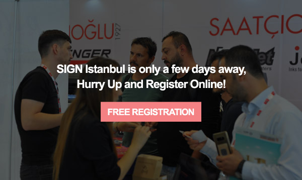 SIGN Istanbul is at TUYAP from September 9 to September 12.