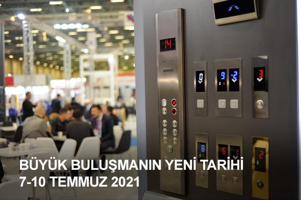 Asansör İstanbul Fuarı'nın yeni tarihleri 7-10 Temmuz 2021 olarak belirlendi…