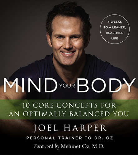 Joel Harper's book Mind Your Body
