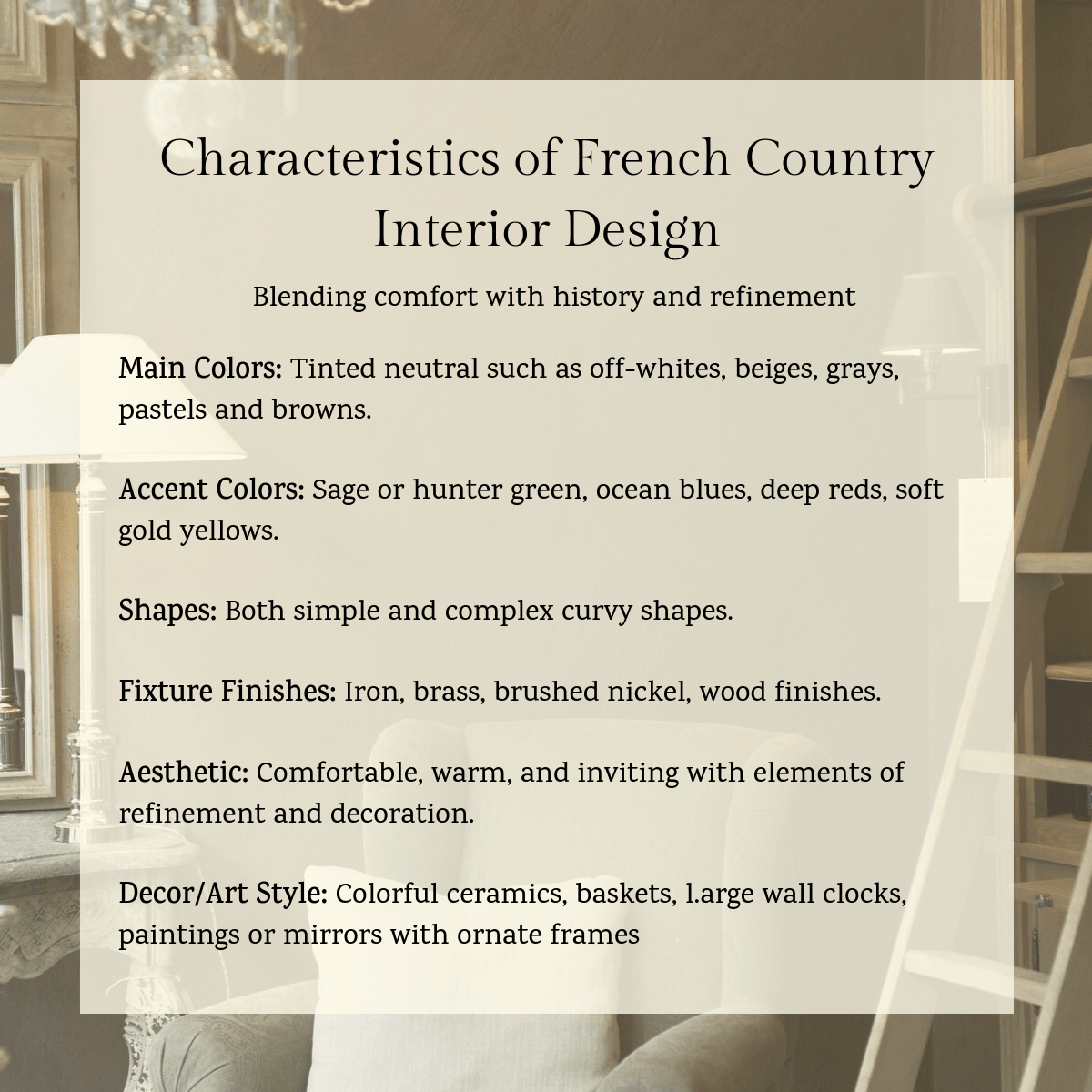 French Country Interior Design Characteristics