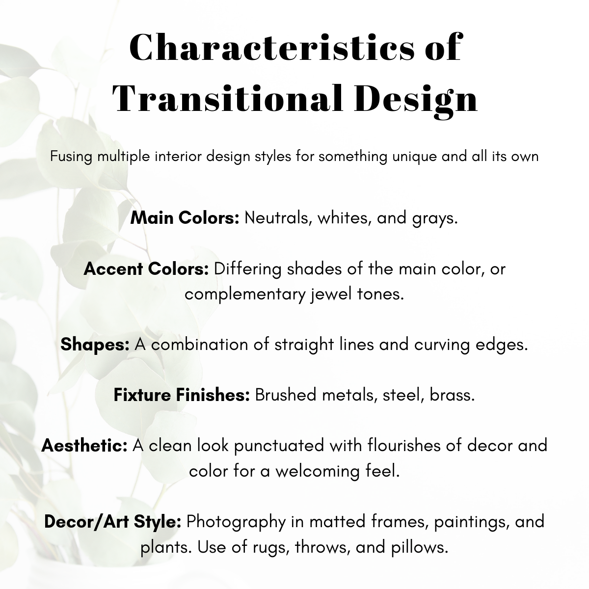 Characteristics of Transitional Design