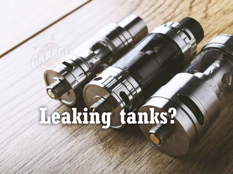 Is your vape tank leaking? Here's how to fix it!