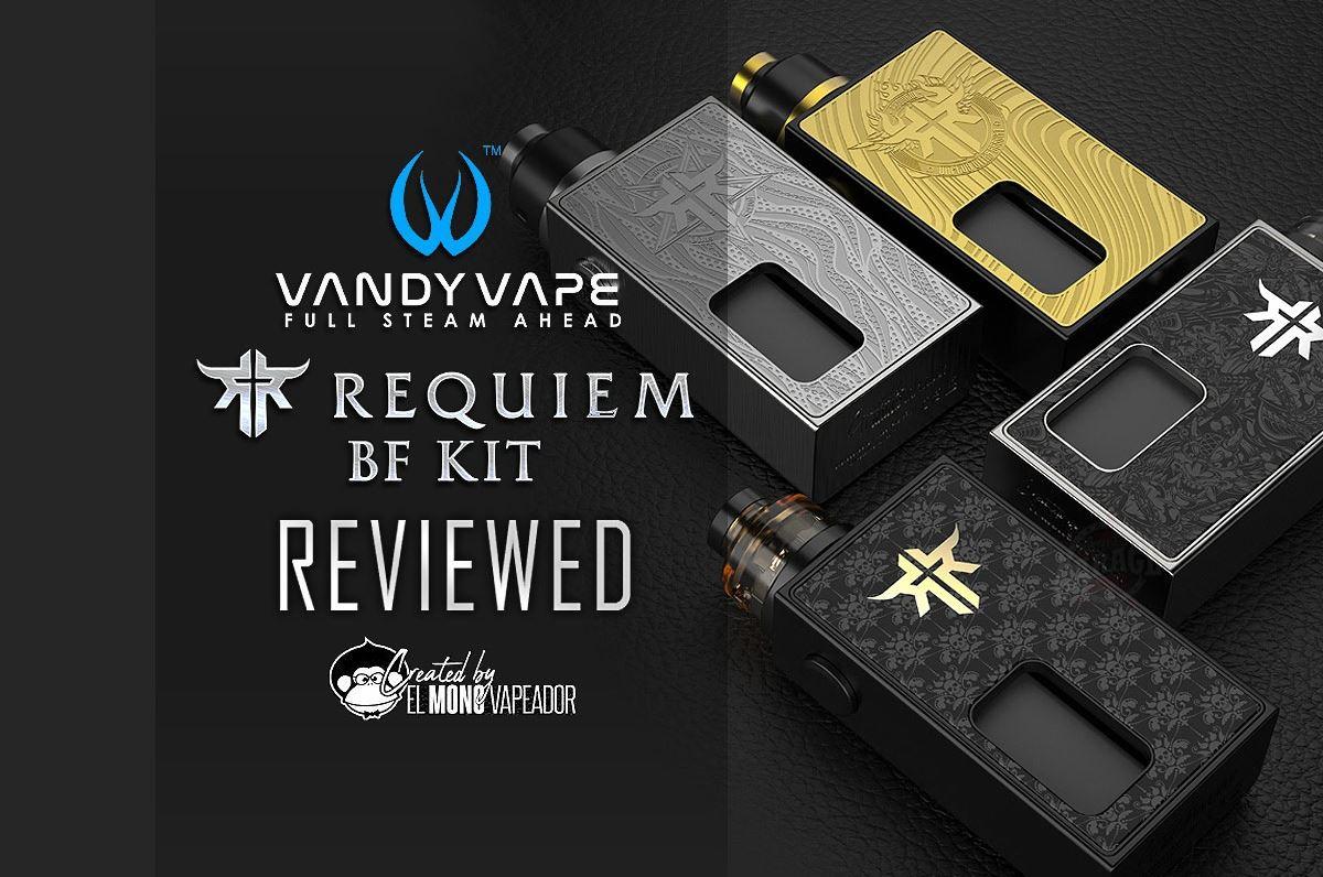 Vandy Vape Requiem BF Kit Reviewed