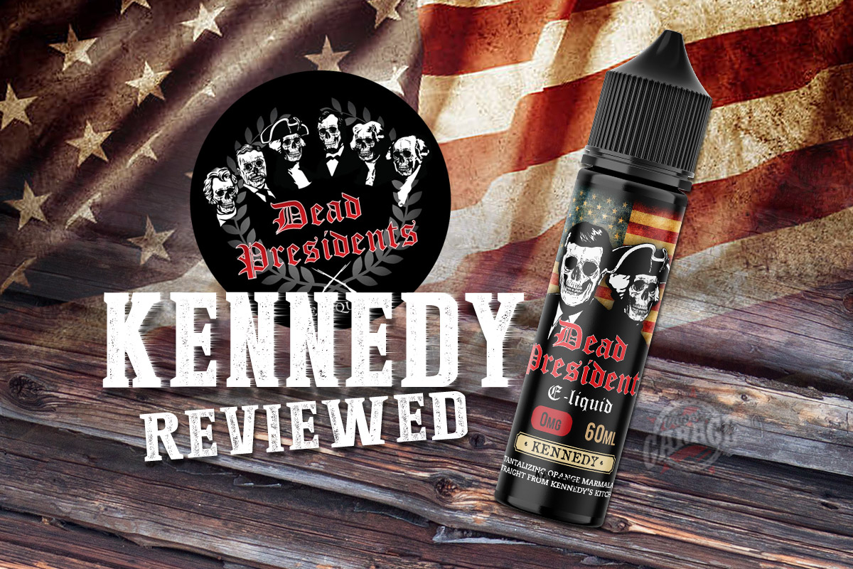 e-Juice Review: Kennedy from Dead Presidents E-liquid