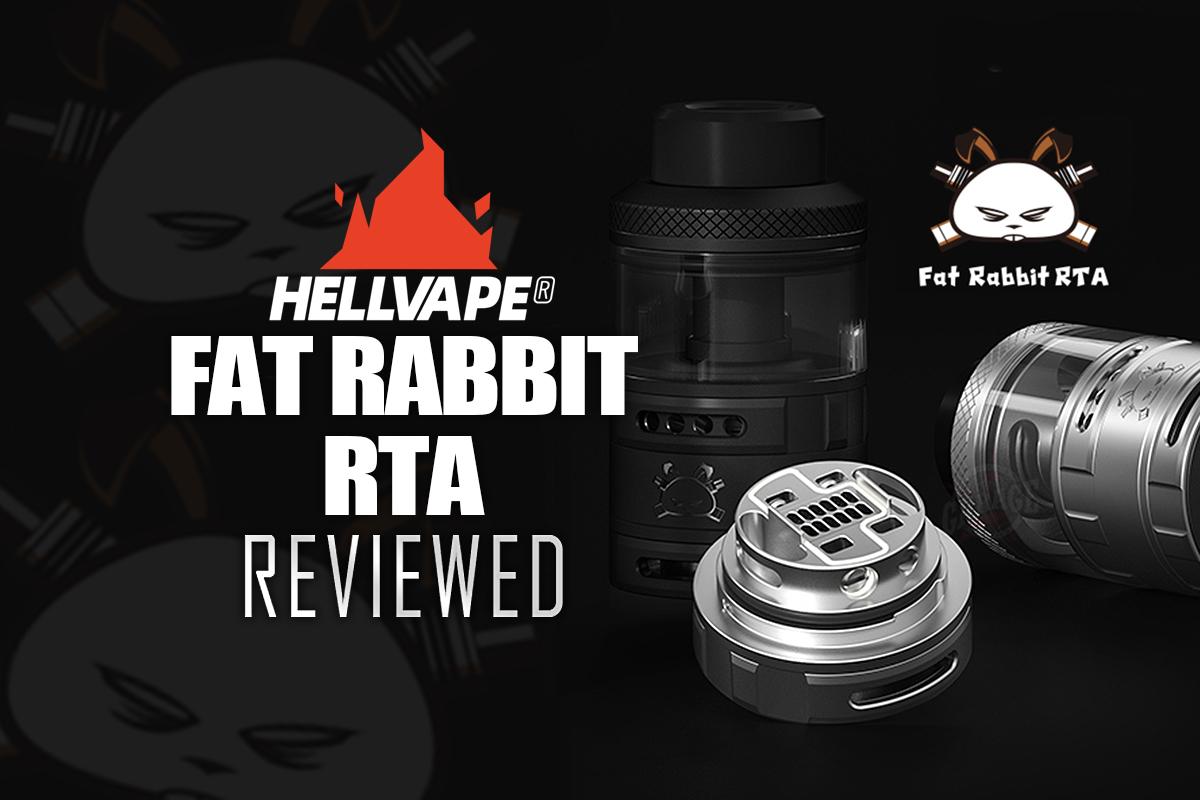 Hellvape Fat Rabbit RTA Review