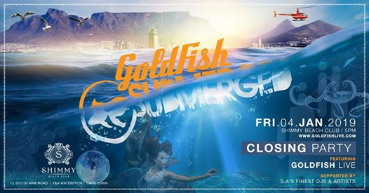 Submerged presents Goldfish - Closing Party | Shimmy Beach Club : Shimmy Beach Club