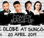 Comedy Mash Up - The Globe : The Globe-Suncoast Casino