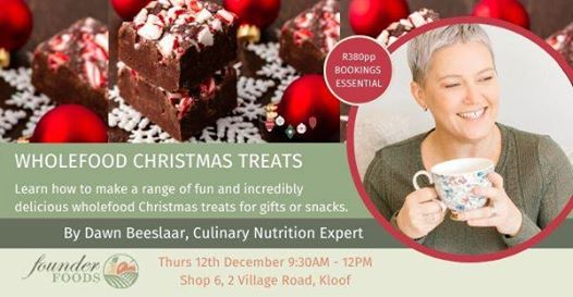 Founder Foods: Wholefood Christmas Treats Cooking Demonstration