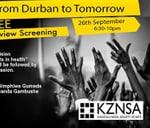 From Durban to Tomorrow KZN Screening : KZNSA Gallery