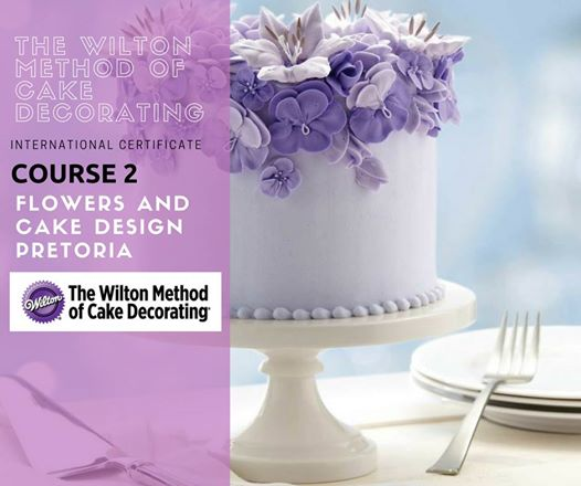 Flowers & Cake Design | Wilton Course 2 : Hostess Pro Sugar Craft