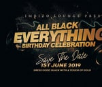 All Black Everything Birthday Celebration : Imbizo Lounge