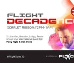 Flight birthday DECADEnce featuring Dan Stone and Ferry Tayle : Scarlet Ribbon Exclusive Function Venue