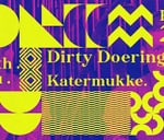 With You Festival II ft. Dirty Doering (KATERMUKKE//GER) : Castle of Good Hope