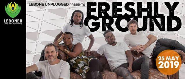 Lebone Unplugged Presents Freshly Ground : Lebone II - College of the Royal Bafokeng
