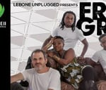 Lebone Unplugged Presents Freshly Ground : Lebone II - College of the Royal Bafokeng