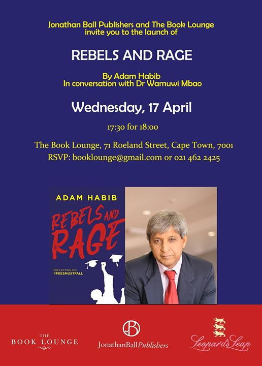 Launch of Rebels & Rage by Adam Habib : Book Lounge