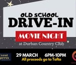 Tafta Old-School Drive-in Movie Night : Durban Country Club