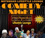 Comedy Night : Motswako Lifestyle Lounge