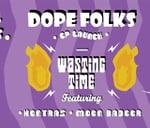 Dope Folks EP Launch 2.0 at Aandklas Feat. Kontras & Moon Badger : Aandklas Stellenbosch