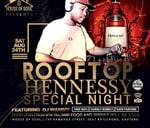 This SATURDAY! Rooftop - R500 HENNESSY SPECIAL NIGHT SPRUITVIEW : House Of Soul