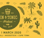 Gin & Tonic Festival - CPT - 2020 : The Old Biscuit Mill