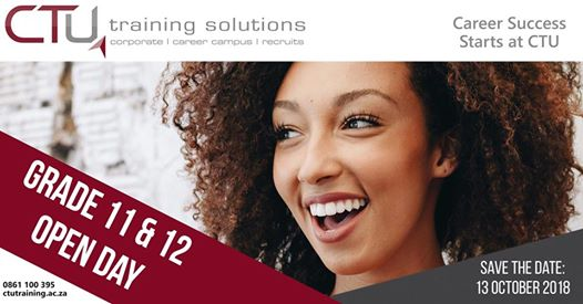 Grade 11 & 12 Open Day : CTU Training Solutions