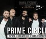 Burlesque Live Featuring Prime Circle : Burlesque Cocktail Bar