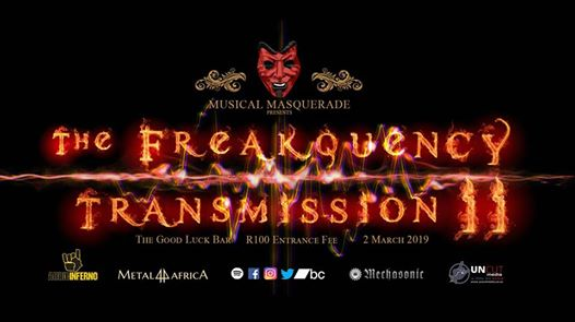The Freakquency Transmission II : The Good Luck Bar JHB