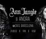 ANN JANGLE & ANDRA Heritage Day at CAFE BARCELONA 24/9 : Cafe Barcelona Gigs