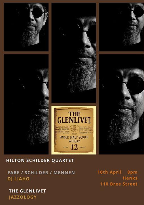 "The Glenlivet ""Jazzology"" presents Hilton Schilder Quartet : Hank's Olde Irish"
