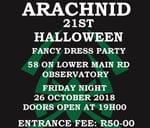 Arachnid 21st Annual Halloween fancy Dress Party : 58 On Lower Main