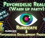 Rubricate & Friends - Psychedelic Realms (Warm up Party) : Prison - House of Rebels