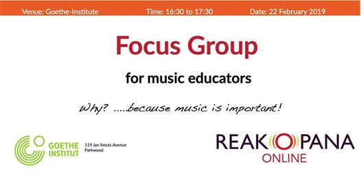 Focus Group - Music Education : Goethe-Institut Johannesburg
