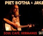 Piet Botha & Jake Gunn in Hermanus : Soul Cafe Hermanus