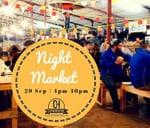 Night Market 29 September 2018! : Cowhouse Market