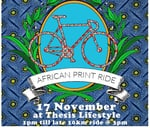 African Print Ride : Thesis Lifestyle