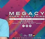 Megacy Over Everything - Durban : The Pavilion Shopping Centre