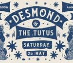 Desmond and the Tutus LIVE at Aandklas, Stellenbosch : Aandklas Stellenbosch