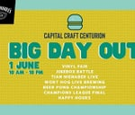 Big Day Out at Capital Craft Centurion : Capital Craft Centurion