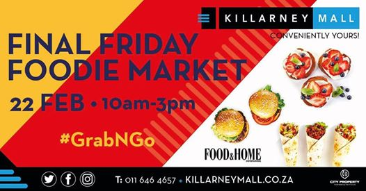 February Final Friday Foodie Market : Killarney Mall