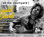 Gerald Clark at the courtyard : at the courtyard