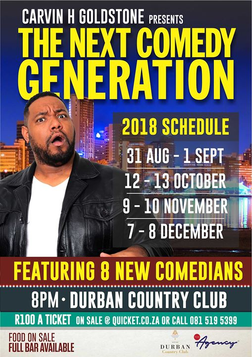 Carvin H Goldstone Presents Next Comedy Generation : Durban Country Club
